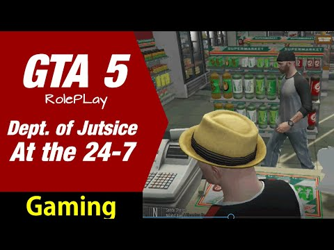 GTA 5 Roleplay FiveM - Dept. of Justice RP - At the 24-7 !     Bitcoin - Electroneum -  DOJRRP
