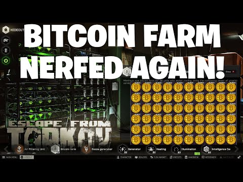 Escape From Tarkov - Bitcoin Farm Nerfed AGAIN - 4 Additional Hours Added To Farms