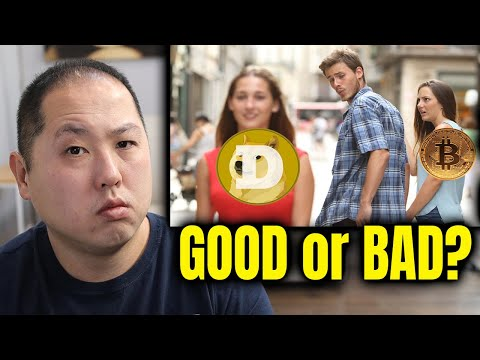 IS DOGECOIN GOOD OR BAD FOR BITCOIN AND CRYPTO???