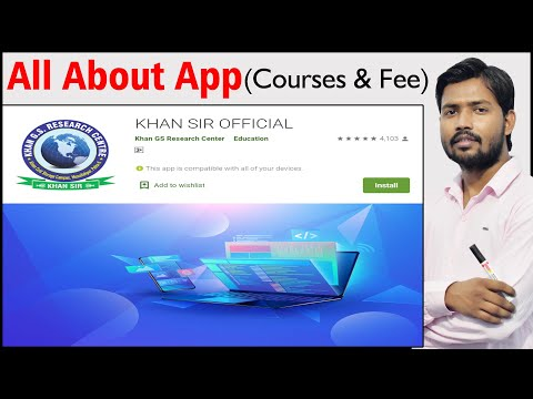 All About App | Courses & Fee | Khan Sir Official