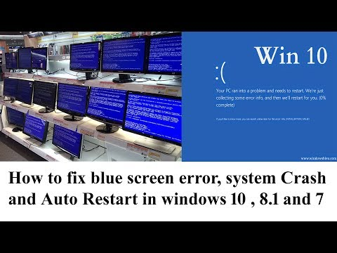 How to fix blue screen error, system Crash and Auto Restart in windows 10 , 8.1 and 7 step by...