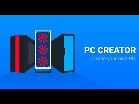 PC Creator - How to make a new PC