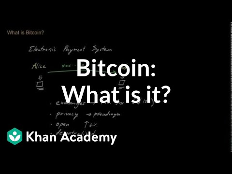 Bitcoin: What is it? | Money, banking and central banks  | Finance & Capital Markets | Khan...