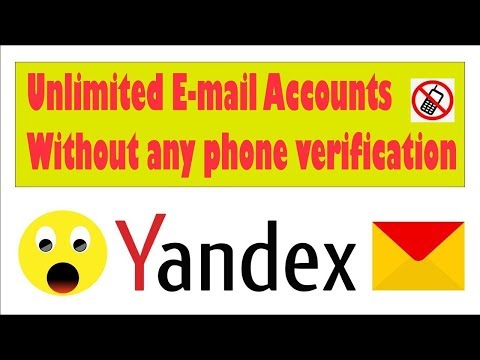 how to create yandex account 2019 unlimited without phone Number.