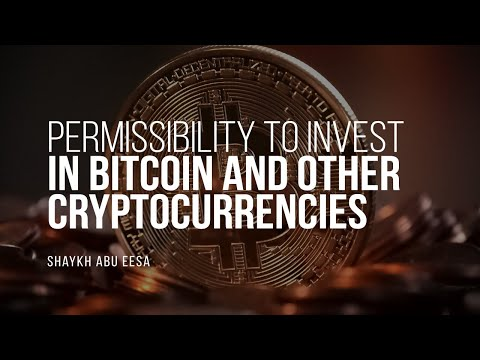 Is It Permissible To Invest In Bitcoin & Use Other Cryptocurrencies? | Shaykh Abu Eesa  |...