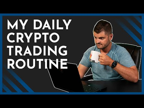 My Daily Bitcoin Trading & Investing Routine