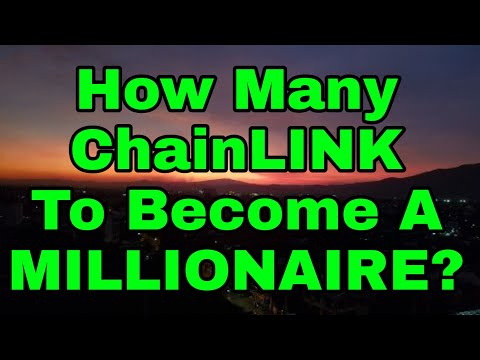 How many Chainlink do you need to become a millionaire?