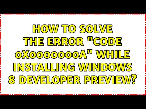 """How to solve the error """"Code: 0x0000000A"""" while installing Windows 8 Developer..."""