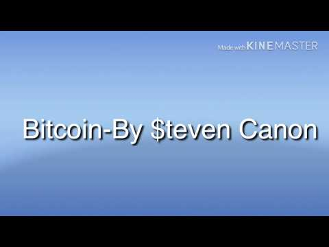 Bitcoin-By $teven Canon (Lyric Video) (Clean)