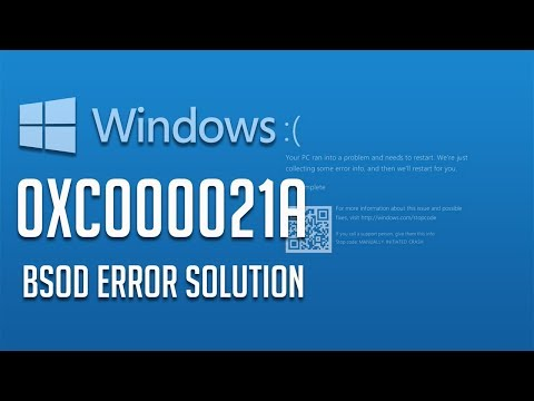 How to Repair 0xc000021a BSOD Error in Windows 10, 8, 7 [5 Solutions]