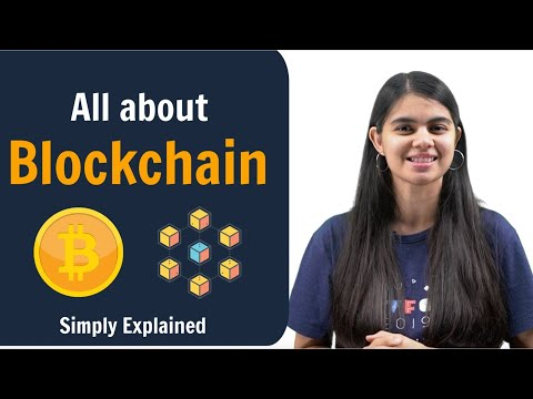 All about Blockchain | Simply Explained