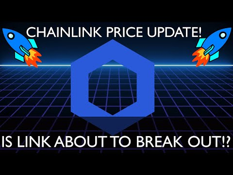 CHAINLINK - PRICE UPDATE! - IS CHAINLINK READY TO BREAK OUT!?
