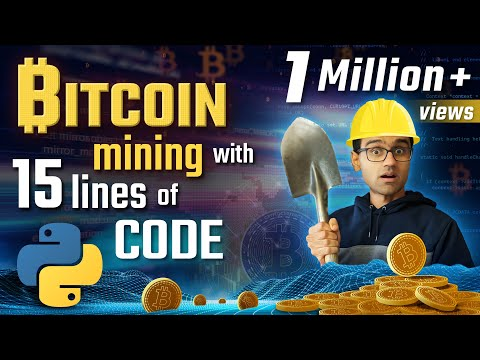 Bitcoin mining with 15 lines of python code | Python Bitcoin Tutorial