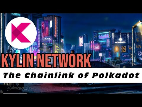 Kylin Network Review   The Chainlink of Polkadot   Data Infrastructure for Web 3.0   $KYL $DOT