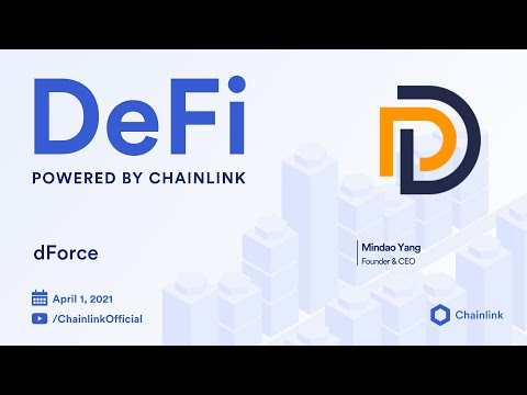 Chainlink Live   dForce Video Q&A: How dForce is taking DeFi fundamentals to retail users